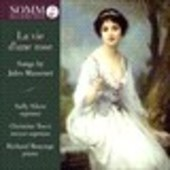 Album artwork for La vie d'une rose - Songs by Jules Massenet