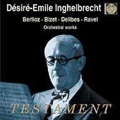Album artwork for DESIRE-EMILE INGHELBRECHT CONDUCTS BERLIOZ/ BIZET/