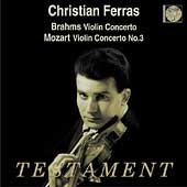 Album artwork for Brahms/Mozart : Violin Concerto (CHRISTIAN FERRAS)