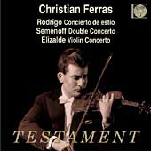 Album artwork for Christian Ferras: Plays Rodrigo, Semenoff, Elizald