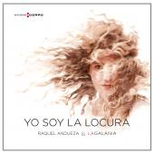 Album artwork for YO SOY LA LOCURA / Andueza & La Galania