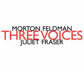 Album artwork for MORTON FELDMAN: THREE VOICES