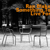 Album artwork for SOMETHING TO LIVE FOR