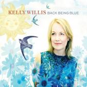 Album artwork for Back Being Blue / Kelly Willis