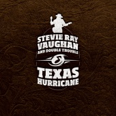 Album artwork for Texas Hurricane. Stevie Ray Vaughan