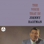 Album artwork for Johnny Hartman: The Voice That Is!
