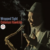 Album artwork for Coleman Hawkins: Wrapped Tight