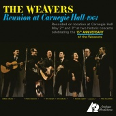 Album artwork for Reunion at Carnegie Hall 1963. The Weavers (SACD)