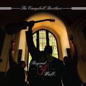 Album artwork for Beyond the 4 Walls. Campbell Brothers