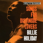 Album artwork for Song for Distingue Lovers. Billie Holiday (SACD)