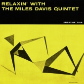 Album artwork for Relaxin. Miles Davis Quintet (SACD)