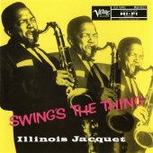 Album artwork for Swing's the Thing. Illinois Jacquet (SACD)