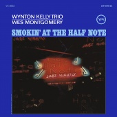 Album artwork for Smokin' at the Half Note. Wynton Kelly Trio/Wes M