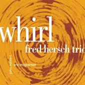 Album artwork for Fred Hersch: Whirl