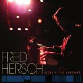 Album artwork for Fred Hersch: Alone at the Vanguard