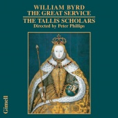 Album artwork for Byrd: The Creat Service / Tallis Scholars