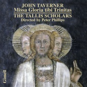 Album artwork for Taverner: Missa Gloria tibi Trinitas. Tallis Schol