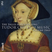 Album artwork for Tallis Scholars: Tudor Church Music Vol. 2