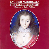 Album artwork for English Madrigals / Phillips, The Tallis Scholars