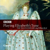 Album artwork for BYRD. Playing Elizabeth's Tune. Tallis Scholars/P