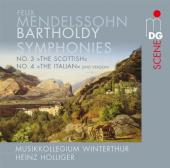 Album artwork for Mendelssohn: Symphonies #3 and #4 / Holliger