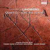 Album artwork for Magnus Lindberg: Graffiti, Seht die Sonne