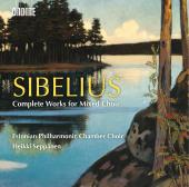 Album artwork for Sibelius: Complete Works for Mixed Choir