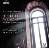 Album artwork for Silvestrov: To Thee We Sing