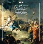Album artwork for Graupner: Das Leiden Jesu, Passion Cantatas vol. 1