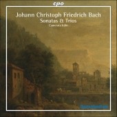 Album artwork for JOHANN CHRISOPH FRIEDRICH BACH: SONATAS & TRIOS