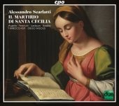 Album artwork for A. Scarlatti: Il Martirio di Santa Cecilia