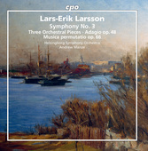 Album artwork for Larsson: Orchestral Works, Vol. 3