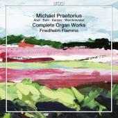 Album artwork for Praetorius: Complete Organ Works / Flamme