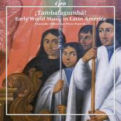 Album artwork for Tambalagumba - Early World Music in Latin America
