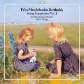 Album artwork for Mendelssohn: String Symphonies, Vol. 1