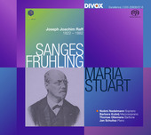 Album artwork for Raff: Sanges-Frühling, Op. 98 & Maria Stuart, Op.