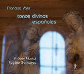Album artwork for Francesc Valls: tonos divino espanoles