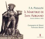 Album artwork for Pistocchi: Il Martirio di San Adriano