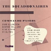 Album artwork for The Squadronaires: Commando Patrol