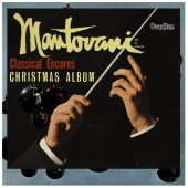 Album artwork for Classical Encores; Christmas Album. Mantovani
