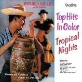 Album artwork for Tropical Nights/Top Hits in Color. Werner Muller