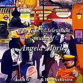 Album artwork for FILM AND TELEVISION MUSIC OF ANGELA MORLEY, THE