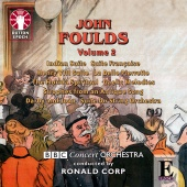 Album artwork for FOULDS. Orchestral Music Vol.2. BBC Concert/Corp