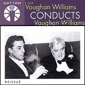 Album artwork for VAUGHAN WILLIAMS CONDUCTS VAUGHAN WILLIAMS