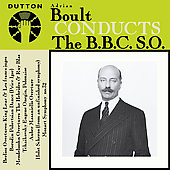 Album artwork for SIR ADRIAN BOULT CONDUCTS THE B.B.C. S.O.