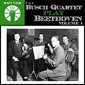 Album artwork for THE BUSCH QUARTET PLAY BEETHOVEN VOLUME 1