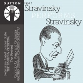 Album artwork for Igor Stravinsky Performs Stravinsky. Stravinsky