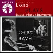 Album artwork for Marguerite Long plays Ravel, D'Indy & Beethoven.