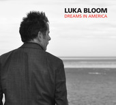 Album artwork for LUKA BLOOM - DREAMS IN AMERICA
