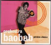 Album artwork for ORCHESTRA BAOBAB: PIRATES CHOICE